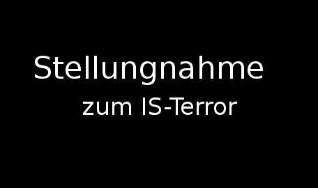 Stellungnahme zum IS-Terror — Pressemitteilung